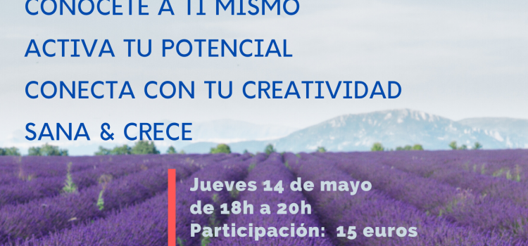 Workshop de AUTO-SANACIÓN On-line el 14/05/2020 – de 18h a 20h